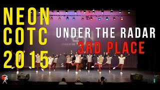 OFFICIAL NEON COTC 2015 | UNDER THE RADAR