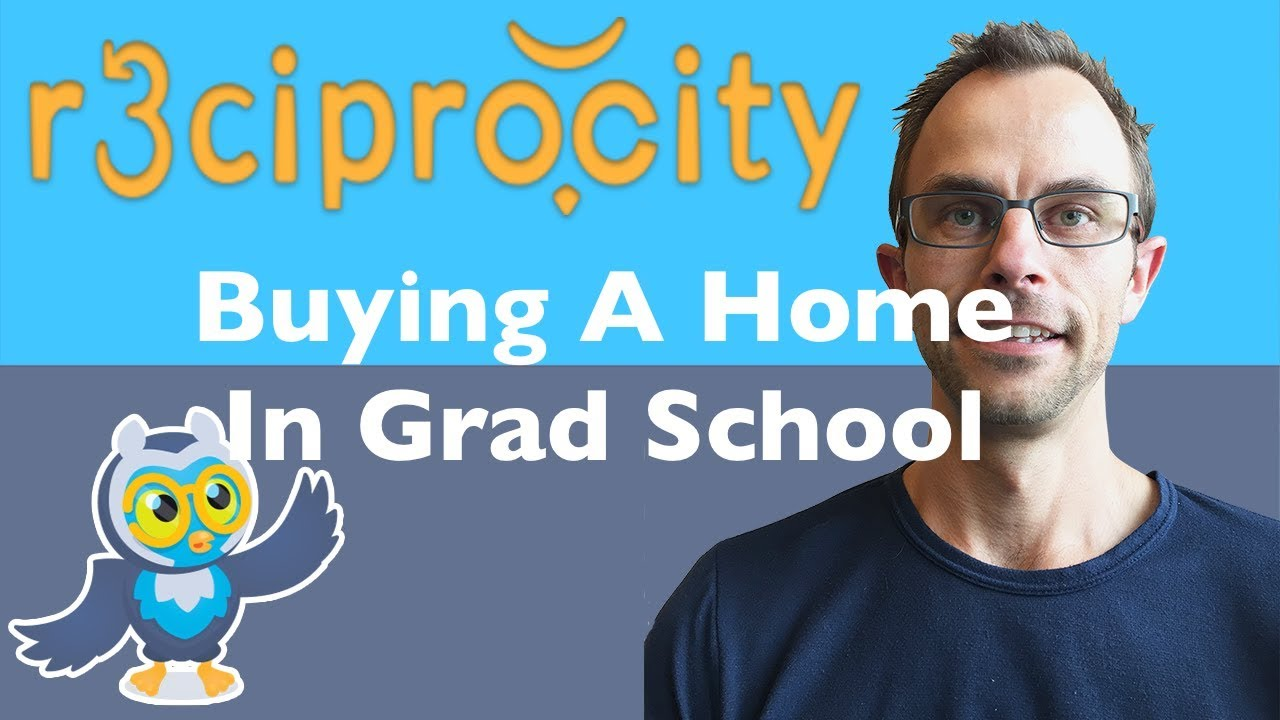 Should You Buy A House In Grad School - Purchase A Home Mortgage When  Starting PhD / Doctorate