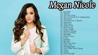 Megan Nicole  Greatest Hits 2018 - Megan Nicole Song- Best Of Megan Nicole Playlist