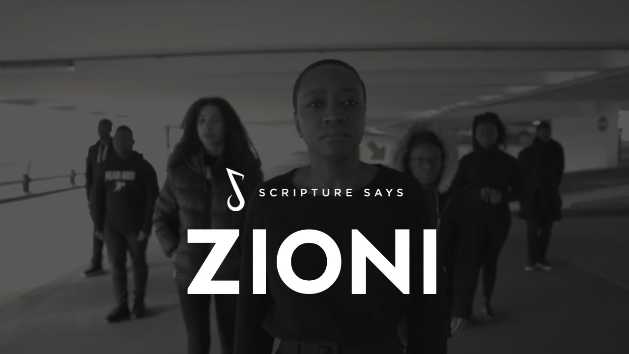 Zioni - Official Music Video - Scripture Says