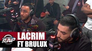 """Lacrim """"Papa Trabaja"""" feat. Brulux en live #PlanèteRap"""