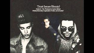Trust Issues - (LYRICS) - Drake ft. justin & the weeknd (remix)