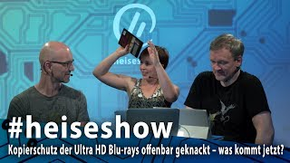 #heiseshow: Ultra HD Blu-rays offenbar geknackt – was kommt jetzt?