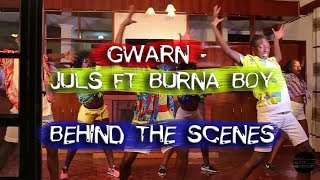 Juls - Gwarn featuring Burna Boy (Official Dance Video Behind The Scenes) | @unikkdance254