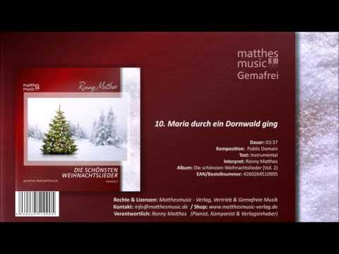 Maria durch ein Dornwald ging (10/13) [instrumental] - CD: Die schönsten Weihnachtslieder, Vol. 2