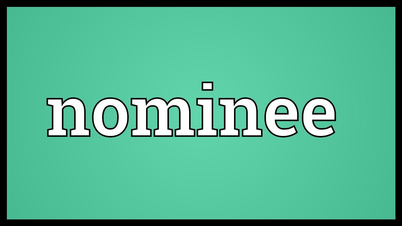 Nominee Meaning - YouTube