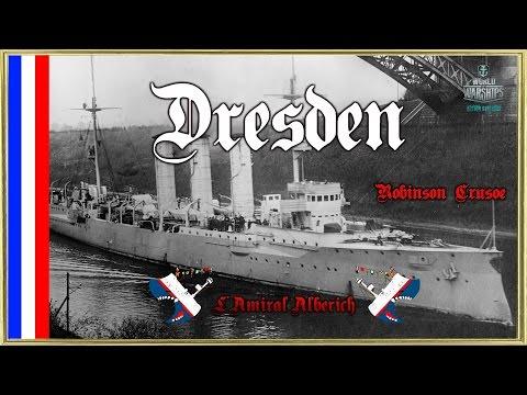 World Of Warships -  Dresden - Robinson Crusoé [FR]