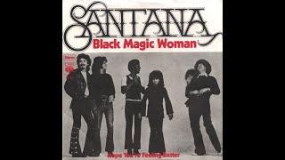SANTANA │ Black Magic Woman