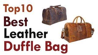 Best Leather Duffle Bag 2019 || Top10 Best Mens Weekend Bag Reviews