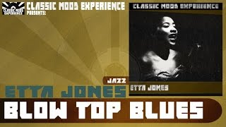 Etta Jones - Blow Top Blues (1944)