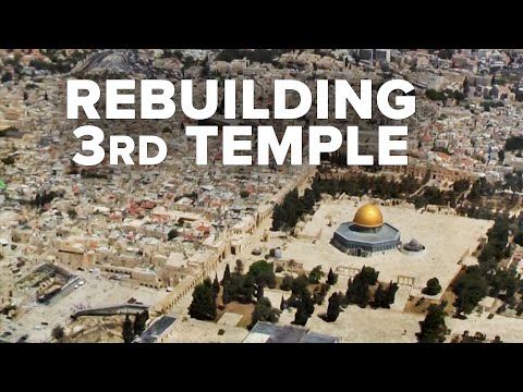 Virtual Israel Tour Day 61: Rebuilding The Third Temple