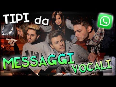 TIPI da MESSAGGI VOCALI