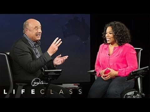 The 3 Things Dr. Phil Wants You to Ask Yourself | Oprah's Life Class | Oprah Winfrey Network