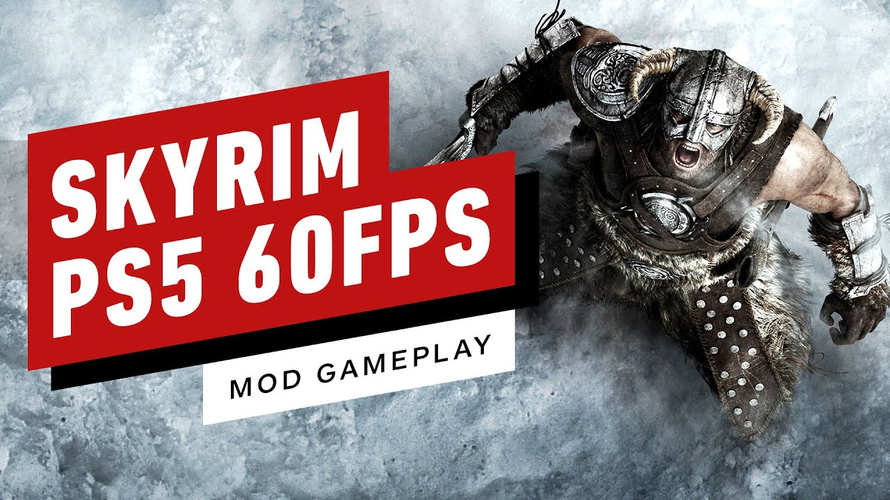 Simple Mod Let's You Play Skyrim on PS5 at 60FPS -