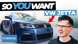 So You Want a Volkswagen Jetta