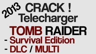 Télécharger Tomb Raider 2013 MULTI DLC Survival Edition