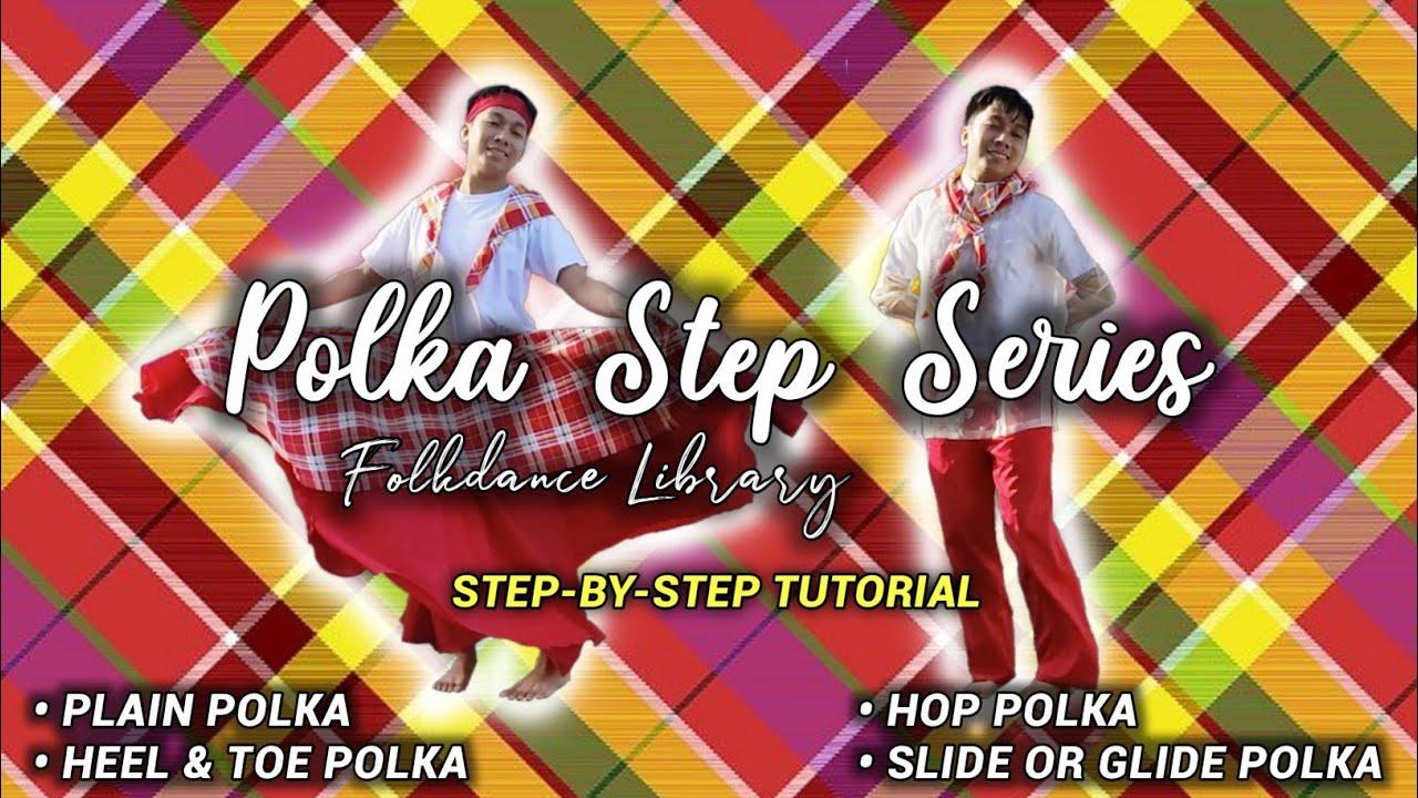 Polka Step Series | Folkdance Library
