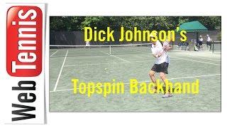 Tennis Topspin Backhand - Dick Johnson