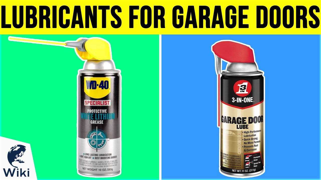 10 Best Lubricants For Garage Doors 2019