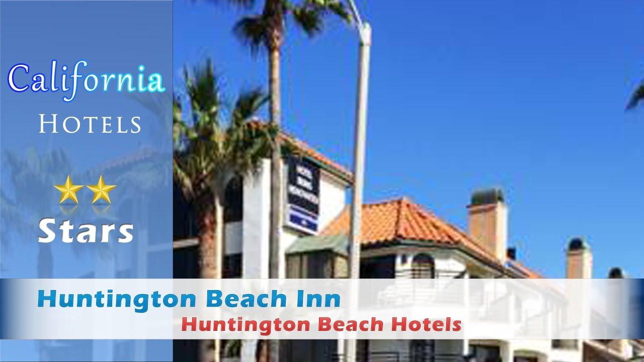 Huntington Beach Inn Hotels California