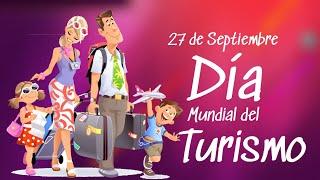 El 27 de septiembre 2020- se celebra el Día Mundial del Turismo