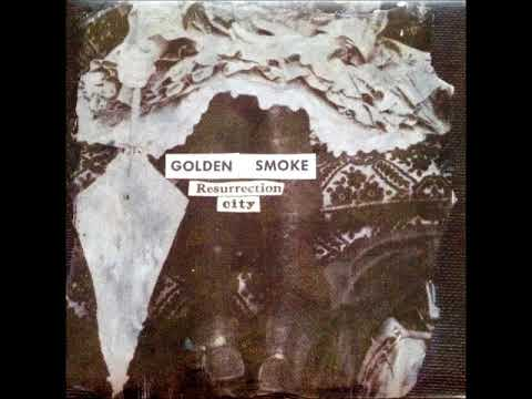 Golden Smoke - Resurrection City (Full Album 2009)