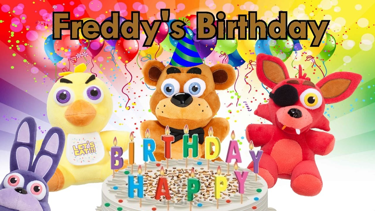 Freddy Fazbear And Friends Freddy S Birthday