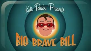 Kate Rusby - Big Brave Bill