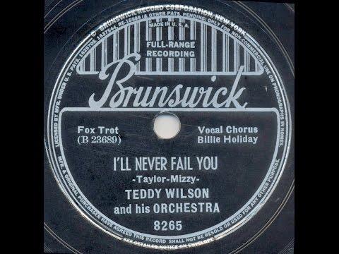 Billie Holiday / I'll Never Fail You