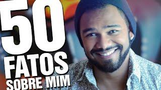 50 FATOS SOBRE MIM - LUIZ MORENO
