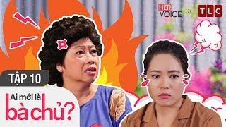 Phim Hài Việt 2018|Ai Mới Là Bà Chủ S2 Full - Tập 10| Puka, Thanh Trần, Uất Kim Hương, Nguyễn Anh Tú