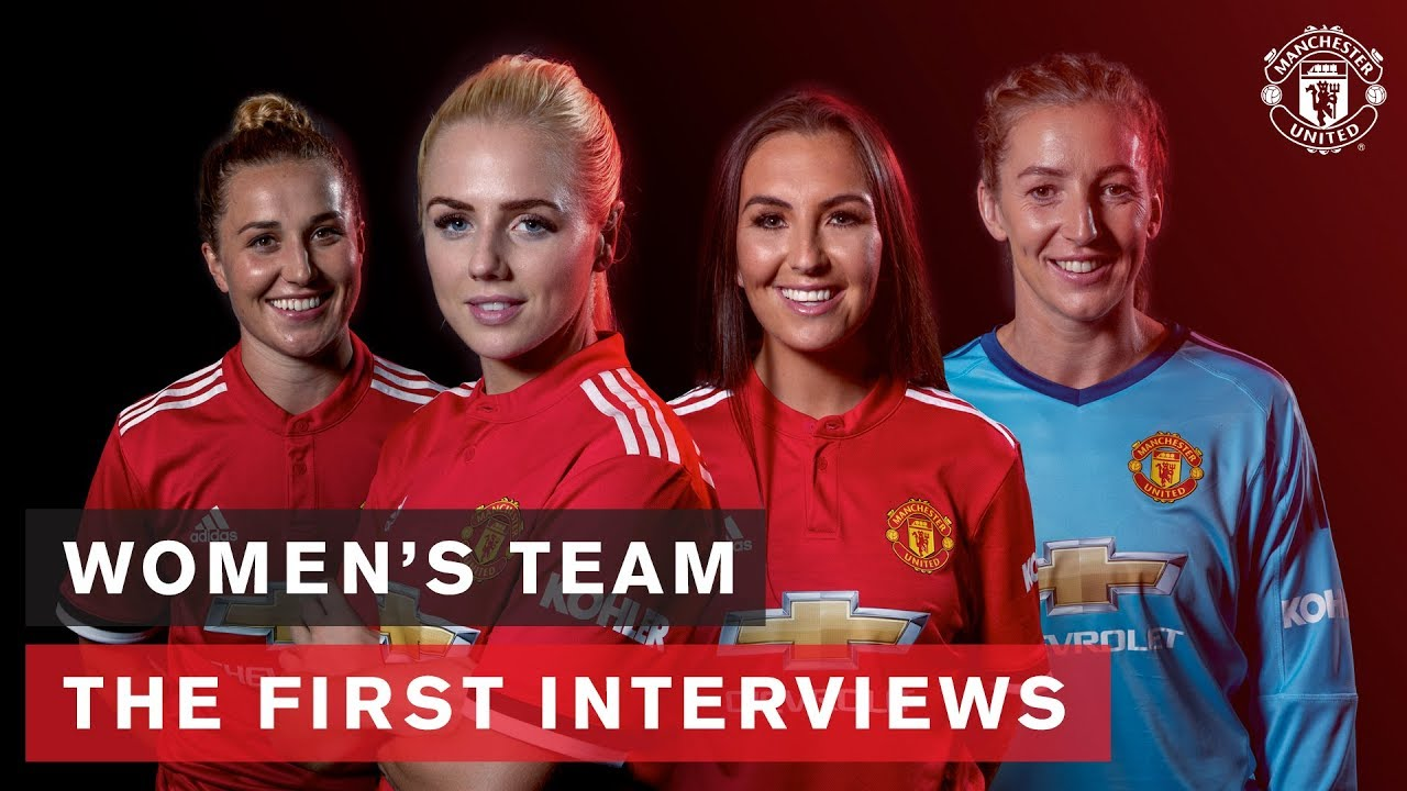 Manchester United Women S Team Hear From The Squad