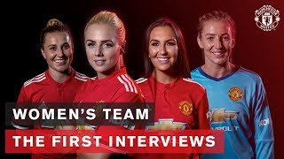 Manchester United Women's Team | Hear from the Squad! | The First Interviews