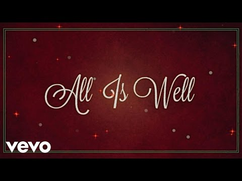 Michael W. Smith - All Is Well (Lyric Video) ft. Carrie Underwood