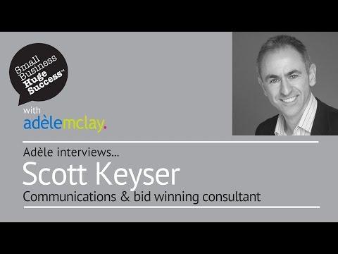 Meet Scott Keyser, Communications & bid winning consultant
