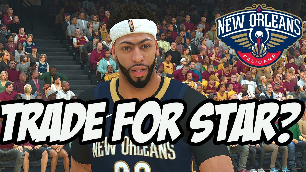 Download NBA 2K19 MyGM Mode Ep.1 | New Orleans Pelicans | We Have To Trade For A 2nd Star