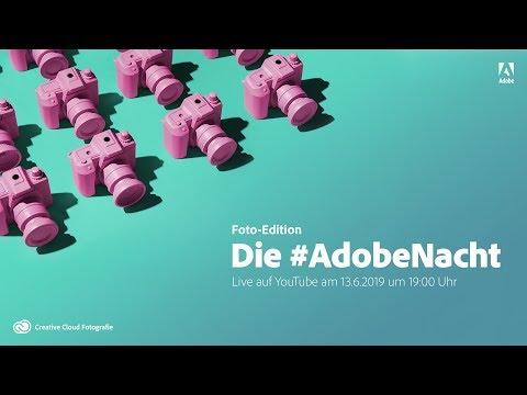 Die #AdobeNacht – Foto-Edition |Adobe DE thumbnail