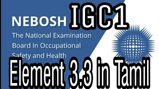 #IGC1 #Neboshintamil #Training Nebosh IGC 1: Element 3.3 Questions and Answers explanation in tamil