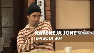 Kafeneja Jonë : Episodi 304