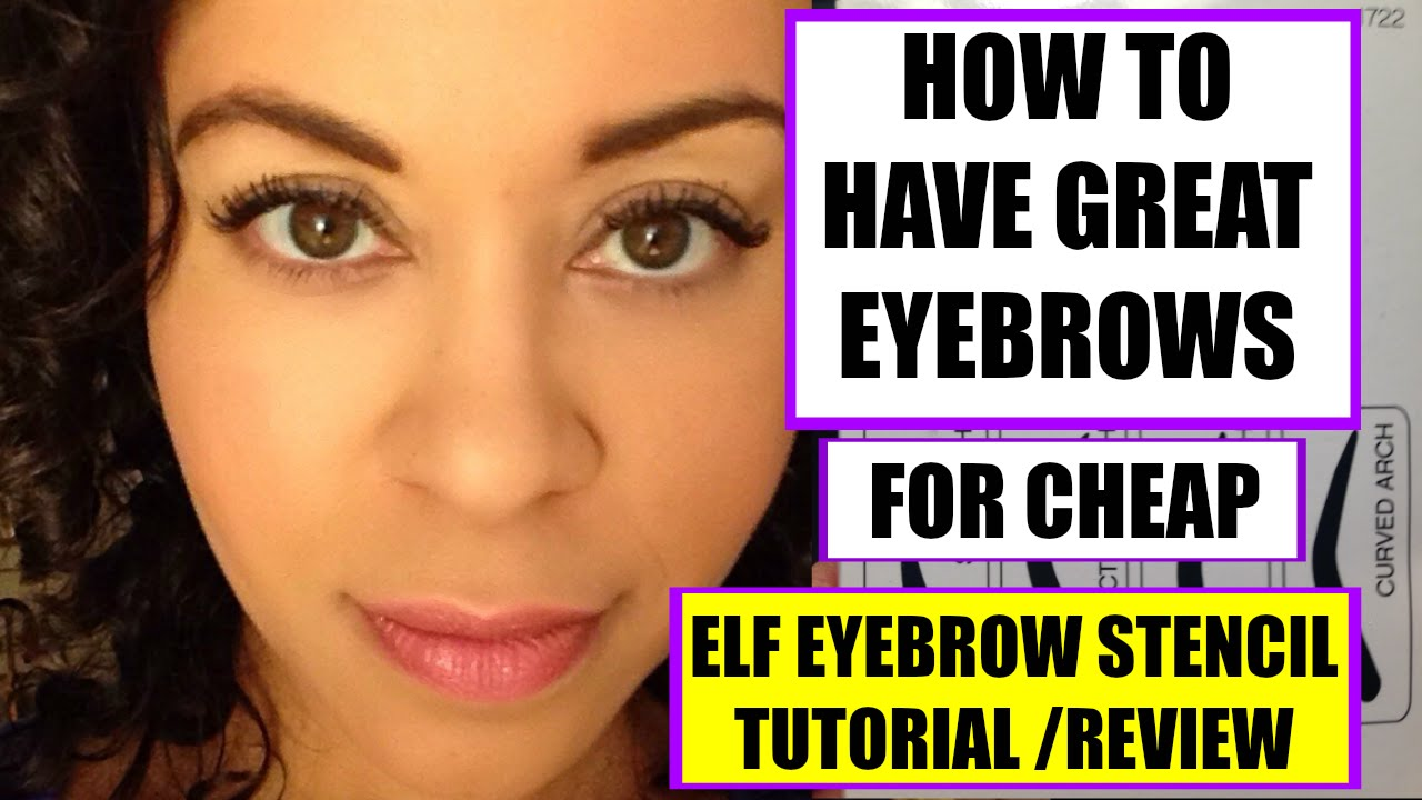 How To Have Great Eyebrows: ELF Eyebrow Stencil Tutorial ...