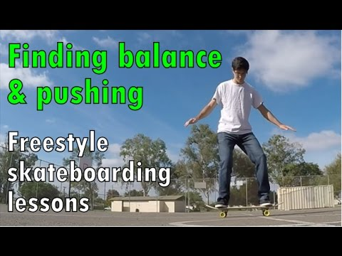 1.1: Finding Balance and Pushing - Freestyle Skateboarding Lessons