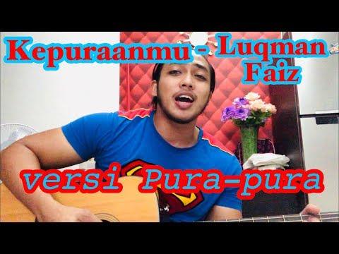 Kepuraanmu - Luqman Faiz (cover by bangsoda)