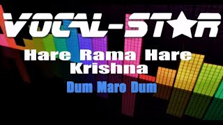 Dum Maro Dum - Hare Rama Hare Krishna (Karaoke Version) with Lyrics HD Vocal-Star Karaoke