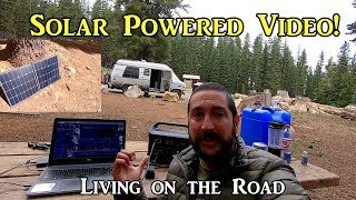 Solar Powered Video! - Living on the Road