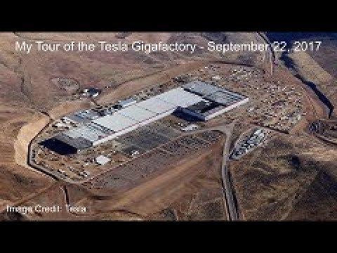 My Tour of the Tesla Gigafactory - September 22, 2017
