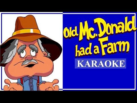 OLD MCDONALD HAD A FARM KARAOKE