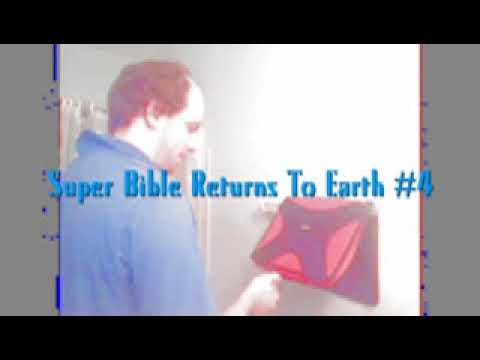 Super Bible Returns To Earth #4