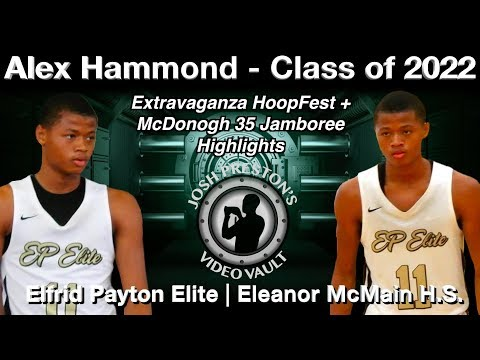 Alex Hammond Highlights - McMain/Elfrid Payton Elite 2022 PG