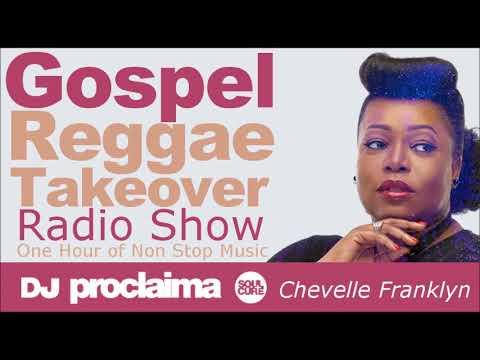 GOSPEL REGGAE 2017  - One Hour Gospel Reggae Takeover Show 13th October 2017 - DJ Proclaima