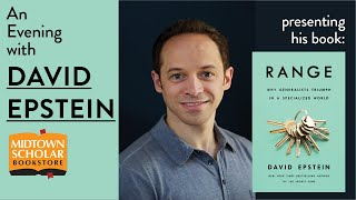 An Evening With David Epstein, Author Of Range: Why Generalists Triumph In A Specialized World